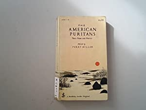 The american Puritans, Their Prose and Poetry,: Miller, Perry,