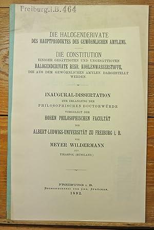Die Halogenderivate des Hauptproduktes des gewöhnlichen Amylens: Wildermann, Meyer: