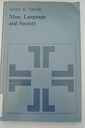 Man, Language and Society: Contributions to the Sociology of Language. (= Janua Linguarum. Series...