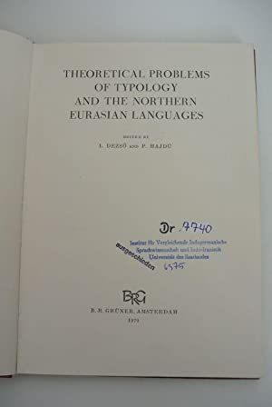 Theoretical Problems of Typology and the Northern Eurasian Languages.