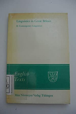 Linguistics in Great Britain. Vol. 2.: Contemporary linguistics. English texts ; 5
