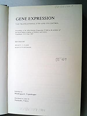 Gene Expression: The Translational Step and Its: Clark Brian F.,