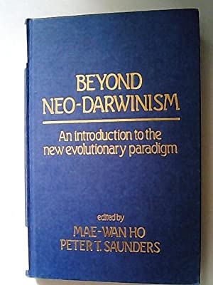 Beyond Neo-Darwinism: An Introduction to the New Evolutionary Paradigm