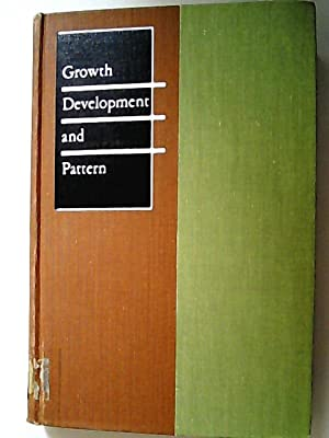 Growth, Development and Pattern (= Books in Biology)