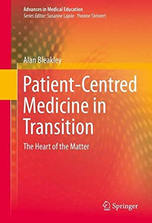 Patient-Centred Medicine in Transition. The Heart of the Matter.
