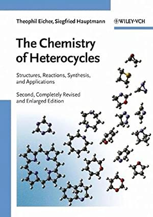 The Chemistry of Heterocycles. Structure, Reactions, Syntheses, and Applications.