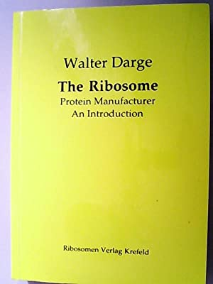 The Ribosome Protein Manufacturer. An Introduction.