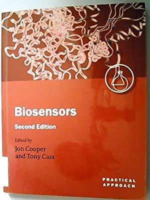 Biosensors. (= The Practical Approach Series)