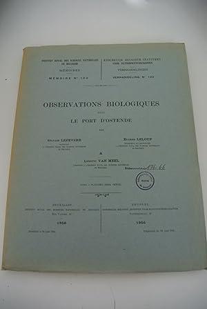 Observations biologiques dans le port d'Ostende. (=: Lefevere, Sylvain, Eugene