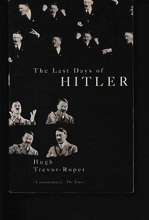 The last days of Hitler.: Trevor-Roper, H. R.,