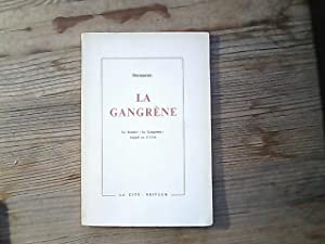 La Gangrene. Documente La Gangrene. Appel au CICR.
