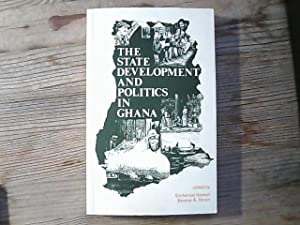 The State, Development and Politics in Ghana.