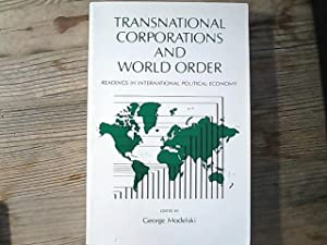 Transnational Corporations and World Order: Readings in International Political Economy.