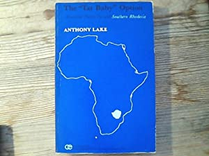Lake: the Tar Baby Option. American policy toward Southern rhodesia.