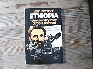 Ethiopia, the Country That Cut Off Its Head: A Diary of the Revolution.