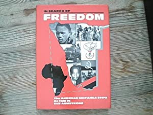 In Search of Freedom: Andreas Shipanga Story as Told to Sue Armstrong.
