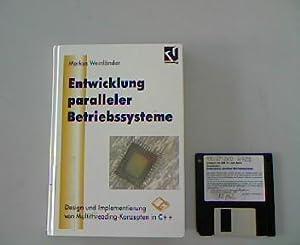 Entwicklung Paralleler Betriebssysteme: Design und Implementierung von Multithreading-Konzepten in ...