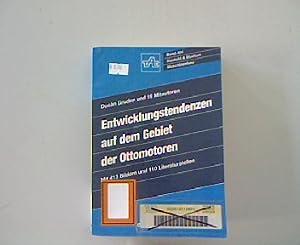 Entwicklungstendenzen auf dem Gebiet der Ottomotoren. Kontakt und Studium, Band 404.: Gruden, D. ...