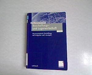 Beschaffungs- und Lagerwirtschaft. Praxisorientierte Darstellung mit Aufgaben und Lösungen. 8 ...