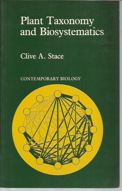 Plant Taxonomy and Biosystematics, Stace, Clive A.