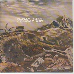 D-Day 1944: Combat Art: Dwight D. Eisenhower Library