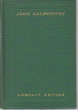 Compact Edition (Volumes I Through VI): Galsworthy, John