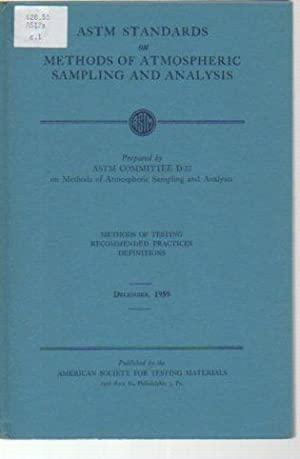 ASTM Standards on Methods of Atmospheric Sampling and Analysis: Methods of Testing, Recommended ...