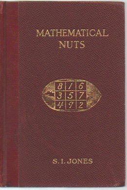 Mathematical Nuts for Lovers of Mathematics (rev.: Jones, Samuel I.