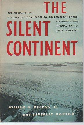 The Silent Continent: Kearns, William H.; Britton, Beverly