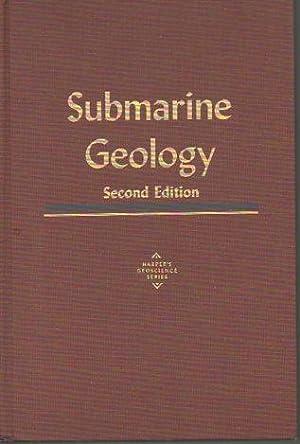 Submarine Geology, 2nd Edition (Harper's Geoscience Series): Shepard, Francis P.