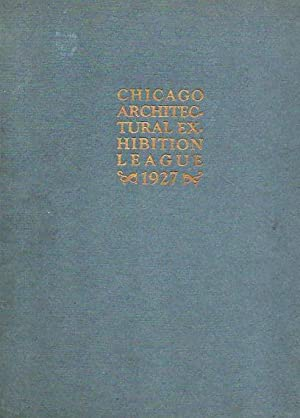 Year Book of the Chicago Architectural Exhibition League and Catalogue of the Fortieth Annual ...