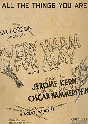 """All the Things You Are (sheet music score, tied to """"Very Warm for May"""")): Kern, Jerome; ..."""