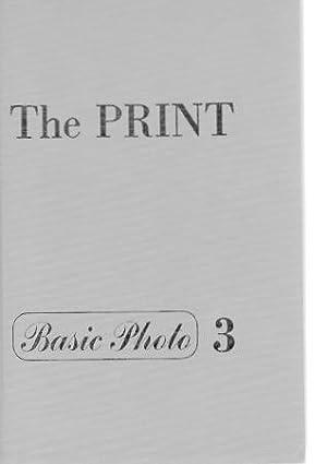 The Print: Contact Printing and Enlarging (Basic: Adams, Ansel