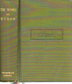 The Complete Poetical Works of Lord Byron: Byron, George Gordon [Lord Byron]