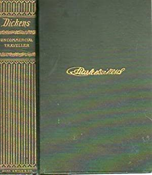 The Uncommercial Traveller & Pictures from Italy (Illustrated Cabinet Edition): Dickens, ...