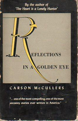 Reflections in a Golden Eye: McCullers, Caron
