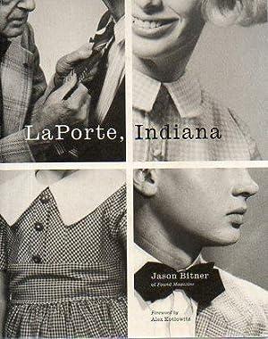 LaPorte, Indiana: Bitner, Jason