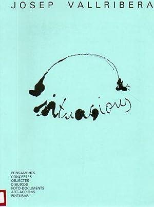 Josep Vallribera: Pensaments Conceptes Objectes Dibuixos Foto-Documents: Vallribera, Josep