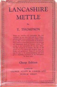 Lancashire Mettle (Cheaper Edition, 1943): Thompson, T.