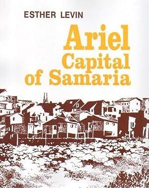Ariel: Capital of Samaria: Levin, Esther