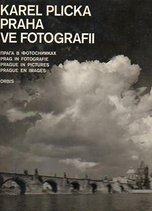 Praha ve Fotografii (Prague in Pictures): Plicka, Karel