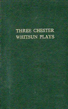 Three Chester Whitsum Plays (Phillipson and Golder, 1906; rebound in boards): Bridge, Joseph C.(...
