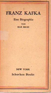 franz kafka eine biographie erinnerungen und dokumente brod max - Franz Kafka Lebenslauf