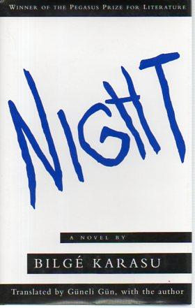 Night: A Novel: Karasu, Bilge