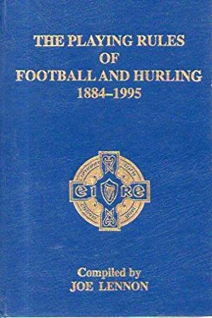 Towards a Philosophy for Legislation in Gaelic Games (Appendix I): The Early Rules of Hurling and ...