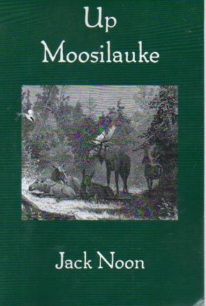Up Moosilauke (signed): Noon, Jack
