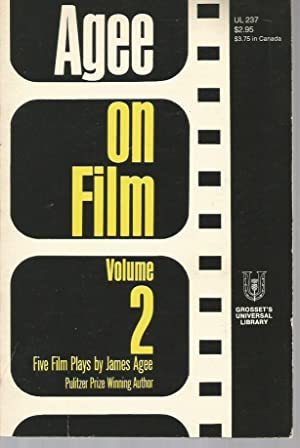 Agee on Film: Volume 1, Essays and Reviews & Volume 2, Five Film Plays: Agee, James