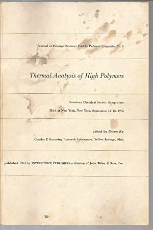 Thermal Analysis of High Polymers (Journal of: Ke, Bacon (ed.)