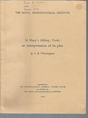 St. Mary's Abbey, York: An Interpretation of Its Plan: Whittington, A. B.