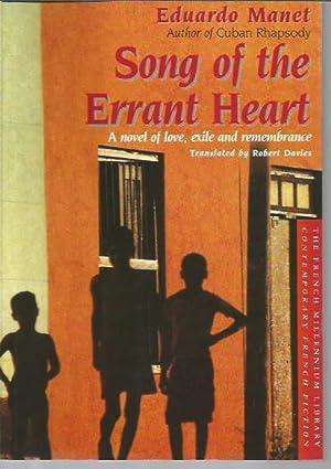 Song of the Errant Heart: A Novel: Manet, Eduardo
